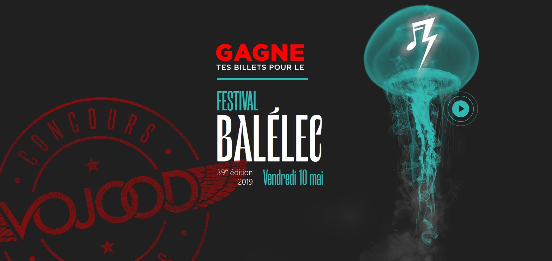 GAGNE tes billets pour le festival Balélec 2019